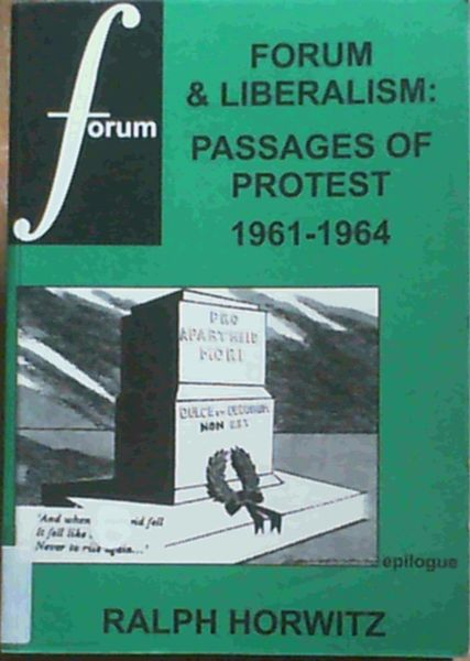 Image for Forum & Liberalism : Passages of Protest 1961 - 1964