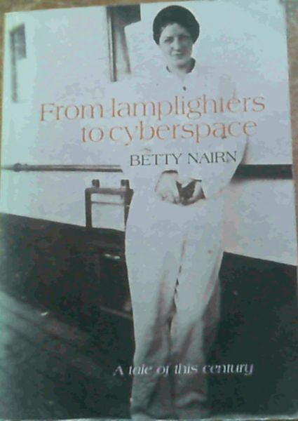 Image for From lamplighters to cyberspace - A tale of this century