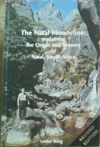 Image for The Natal Monocline : Explaining the Origin and Scenery of Natal, South Africa