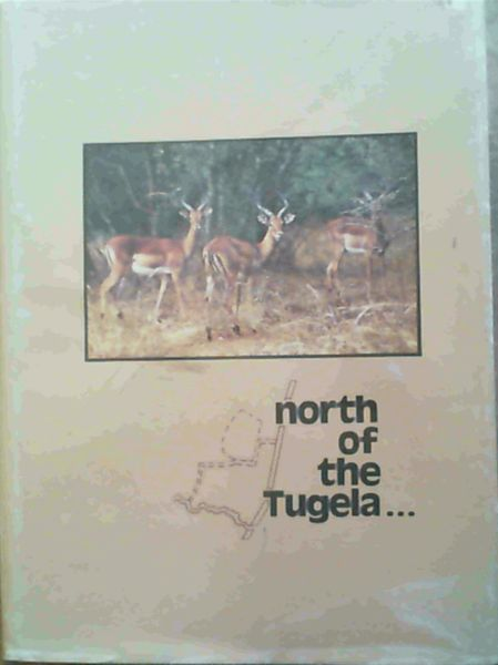 Image for North of the Tugela .