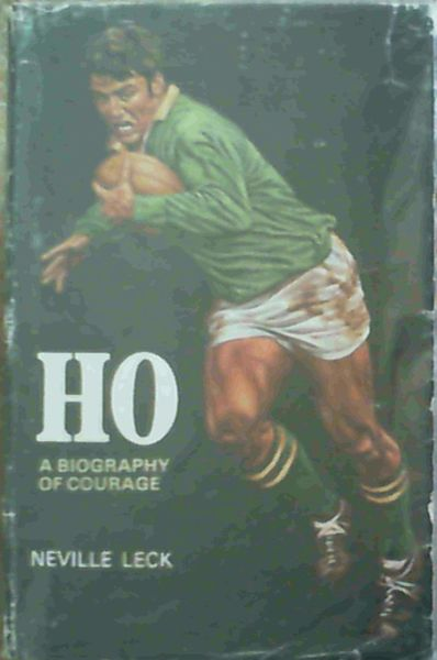 Image for HO - A Biography of Courage