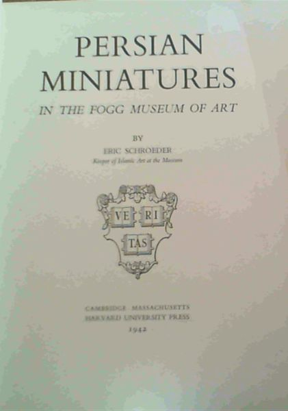 Image for Persian Miniatures in the Fogg Museum of Art