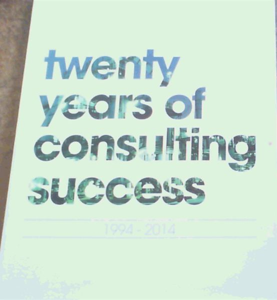 Image for Twenty years of consulting success 1994 - 2014
