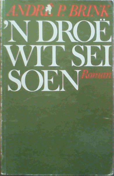 Image for n Droe wit seisoen: Roman (Afrikaans Edition)