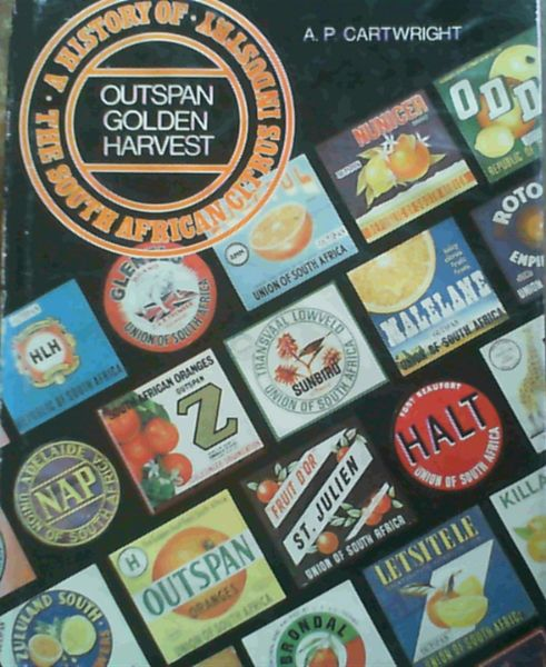 Image for Outspan Golden Harvest: A History of the South African Citrus Industry
