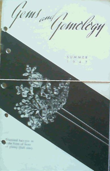 Image for Gems & Gemology - Volume V Spring 1947 Number 9 / Volume V Summer 1947 Number 10 / Volume V Fall 1947 Number 11