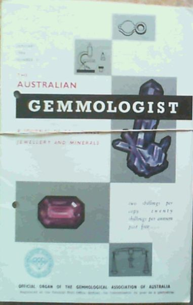 Image for The Australian Gemmologist - a journal of gemstones jewellery and minerals: January 1964 Number 31, March 1964 Number 33, April 1964 Number 34, June 1964 Number 36, July 1964 Number 37, September 1964 Number 39, October 1964 Number 40, November 1964 Number 41, December 1964 Number 42,