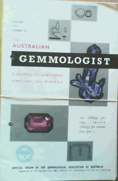 Image for The Australian Gemmologist - a journal of gemstones jewellery and minerals: January - November 1965, Numbers 43 - 53