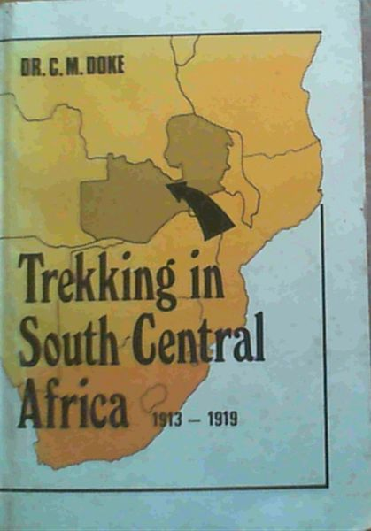 Image for Trekking in South Africa 1913 - 1919