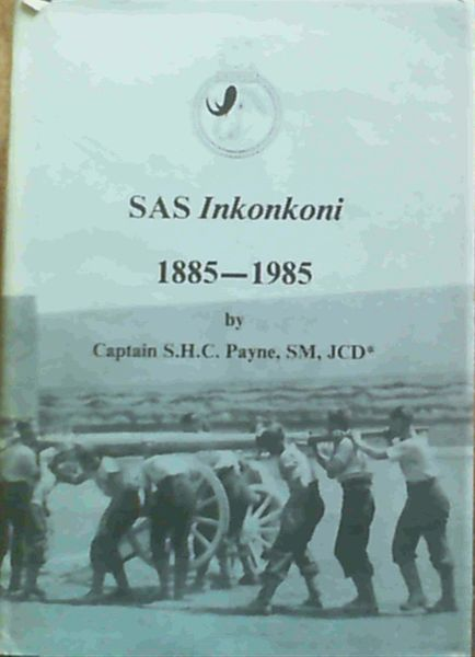 Image for SAS Inkonkoni 1885 - 1985