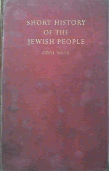 Image for A Short History of the Jewish People - illustrated edition revised and enlarged