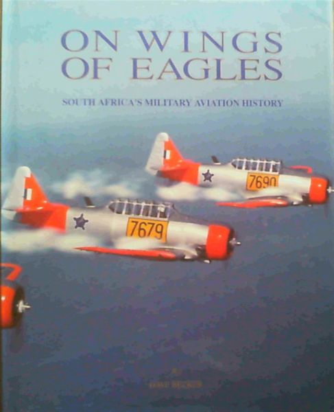 Image for On wings of eagles: South African military aviation history