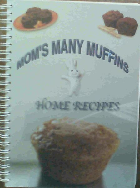 Image for Mom's Many Muffins - Home Recipes