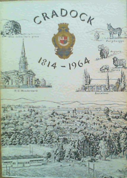 Image for Cradock 1814 - 1964 - Anderhalfeeufeesbrosjure / 150th Anniversary Brochure