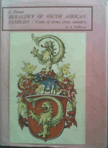 Image for Heraldry of South African Families - Coats of Arms/ Crests / Ancestry
