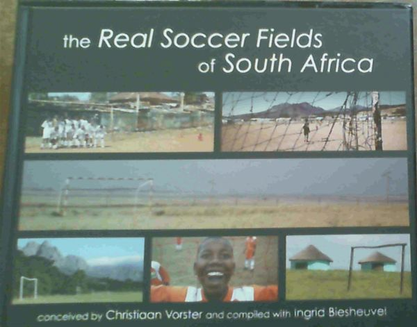 Image for The Real Soccer Fields of South Africa