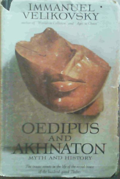 Image for Oedipus and Akhnaton : Myth and History