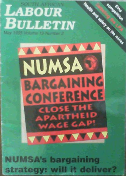 Image for South African Labour Bulletin Vol 19 No 2 May 1995