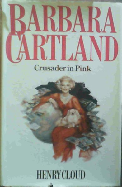 Image for Barbara Cartland: Crusader in Pink
