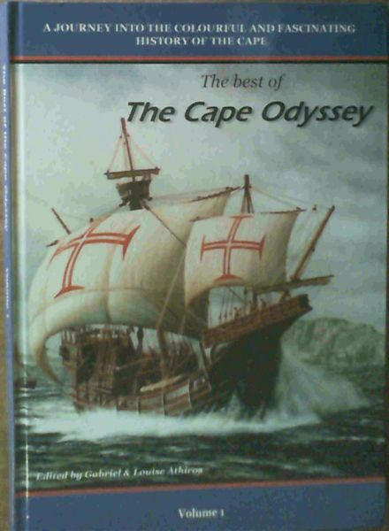 Image for The best of The Cape Odyssey - A journey into the colourful and fascinating history of the Cape Volume 1