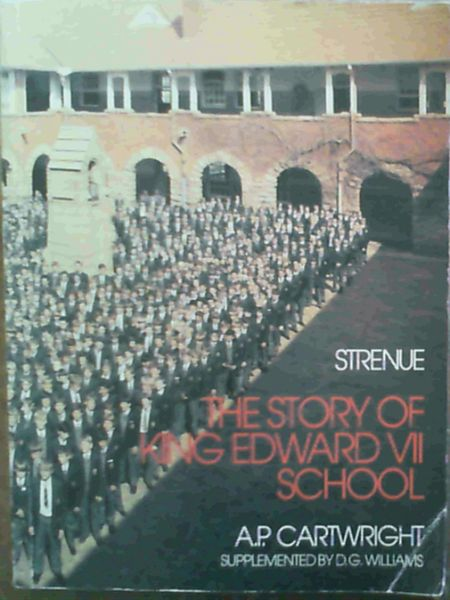 Image for Strenue : The Story of King Edward VII School
