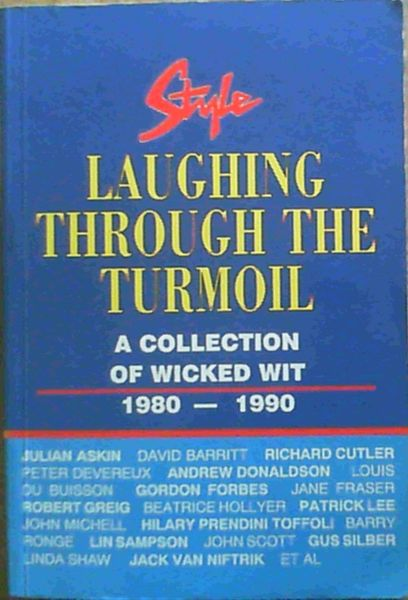 Image for Style: Laughing through the turmoil : a collection of wicked wit, 1980-1990