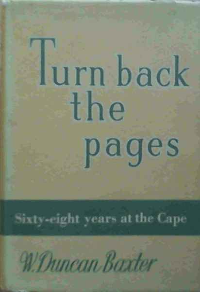 Image for Turn Back the Pages : Sixty-Eight Years at the Cape