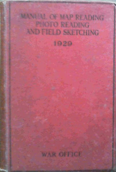 Image for Manual Of Map Reading Photo Reading & Field Sketching 1929