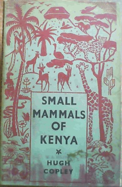 Image for Small mammals of Kenya