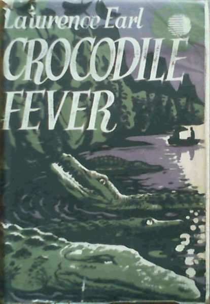 Image for Crocodile Fever - A true story of adventure