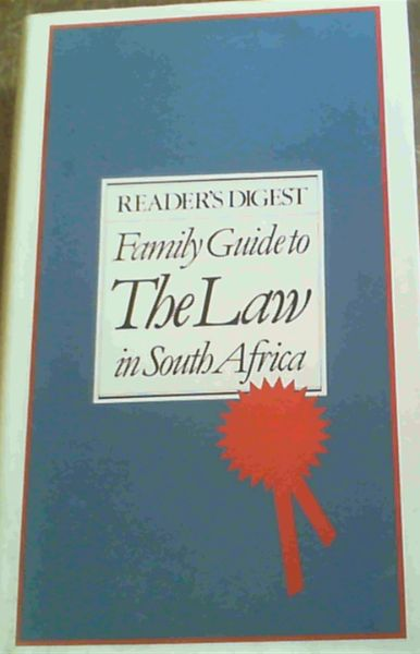 Image for Reader's Digest family guide to the law in South Africa