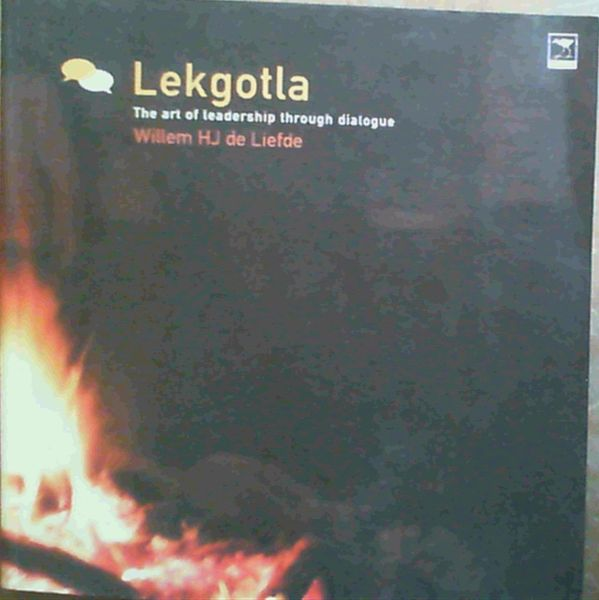 Image for Lekgotla: The Art of Leadership Through Dialogue
