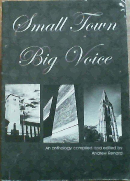 Image for Small Town Big Voice; An Anthology