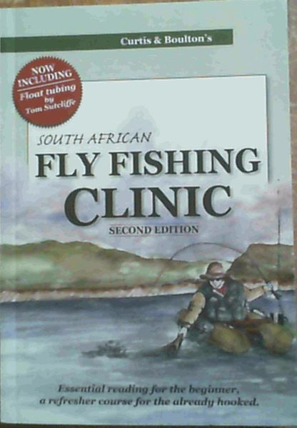 Image for CURTIS AND BOULTON'S SOUTH AFRICAN FLY FISHING CLINIC