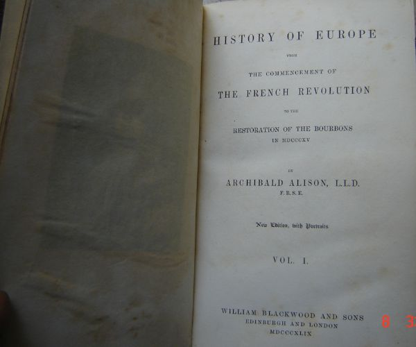 Image for History of Europe from the commencement of The French Revolution to the Restoration of the Bourbons in MDCCCXV - 14 volumes plus atlas