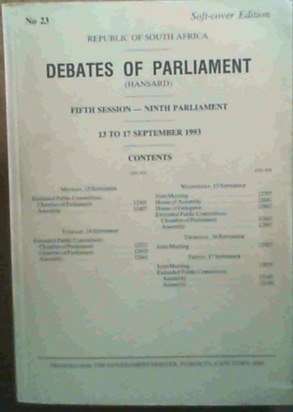 Image for Debates of Parliament - Fifth Session - Ninth Parliament - 13 to 17 September 1993