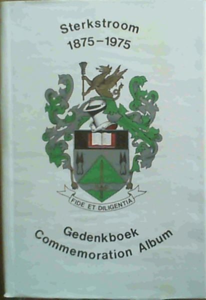 Image for Sterkstroom 1875 - 1975 : Gedenkboek / Commemoration Album