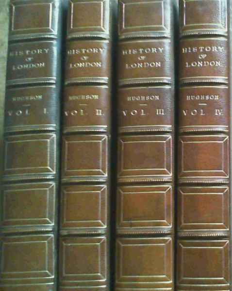 Image for A History and Description of London, Westminster and Southwark - in four volumes