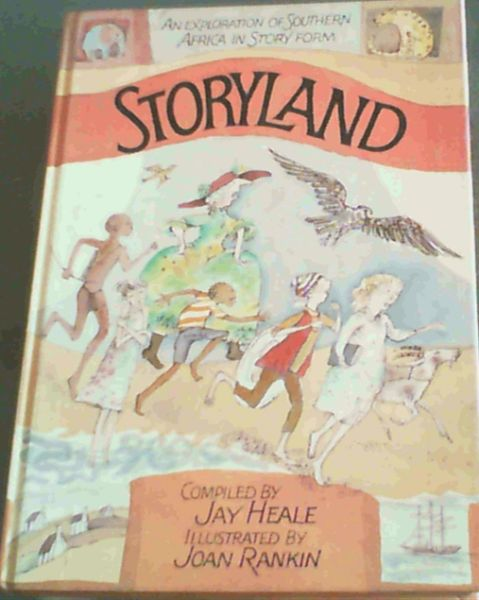 Image for Storyland: An exploration of southern Africa in story form