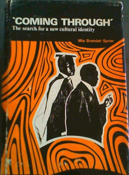 "Image for ""Coming through"": The search for a new cultural identity"
