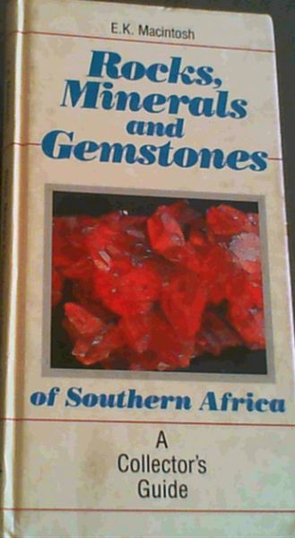 Image for Rocks, Minerals and Gemstones of Southern Africa: A Concise Guide