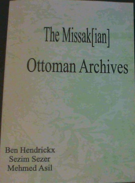 Image for The Missak[ian] Ottoman Archives
