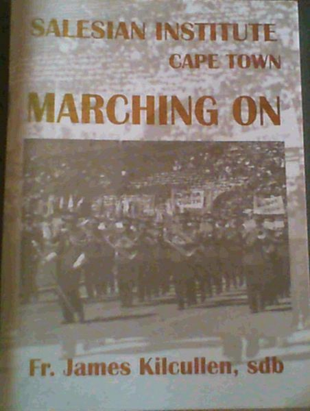 Image for Salesian Institute Cape Town - Marching On