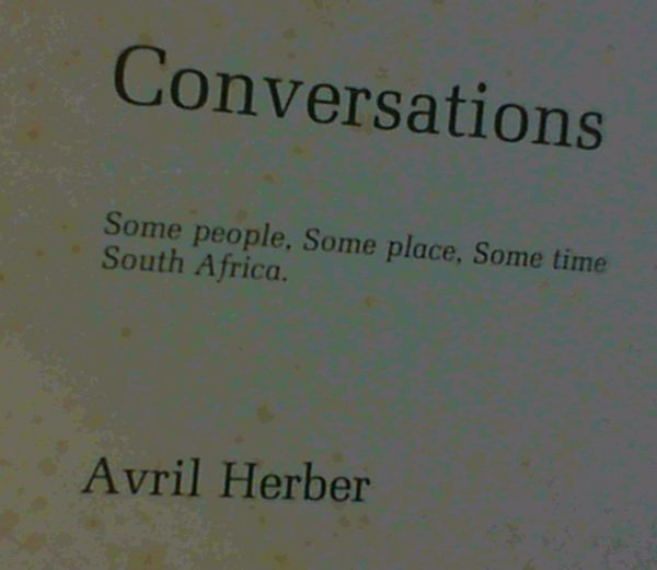 Image for Conversations; Some people, some place, some time South Africa.