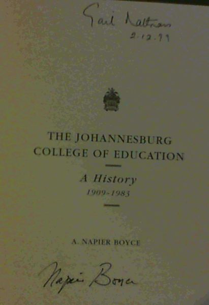 Image for The Johannesburg College of Education : A History 1909 - 1983