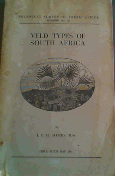 Image for Veld Types Of South Africa; Botanical Survey Of South Africa Memoir No. 28