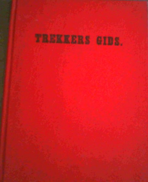 Image for Trekkers Gids - Die Staatsbiblioteek / The State Library Pretoria Herdrukke / Reprints No. 43