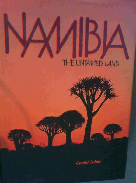 Image for Namibia The Untamed Land