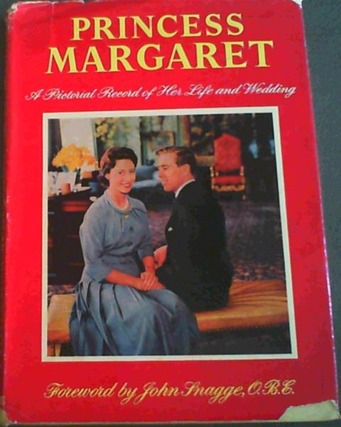 Image for Princess Margaret : A Pictorial Record of Her Life and Wedding