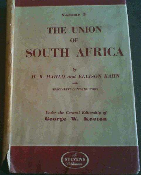 Image for The British Commonwealth - the development of its laws and constitution : volume 5 The Union of South Africa